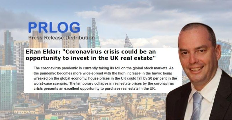 "Eitan Eldar: ""Coronavirus could cause a 12% drop in UK real estate prices"""